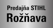 Predajňa STIHL Rožňava – predajca techniky STIHL a VIKING