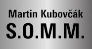 Martin Kubovčák – S.O.M.M.